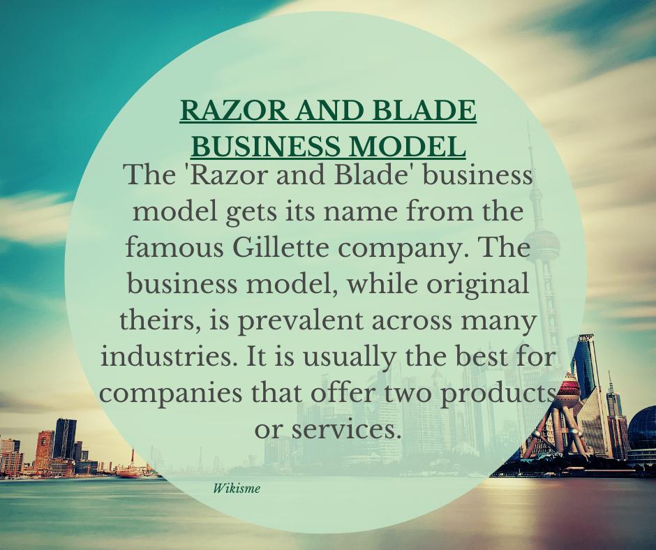 Razor and Blade Business Model